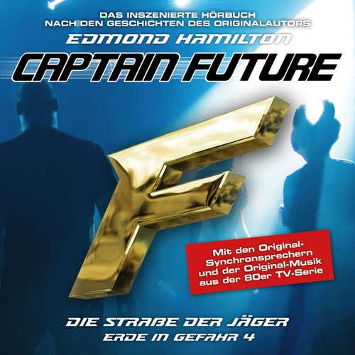 Hoerbuch Captain Future, Erde in Gefahr, Folge 4: Die Straße der Jäger - Edmond Hamilton - Hans-Jürgen Dittberner