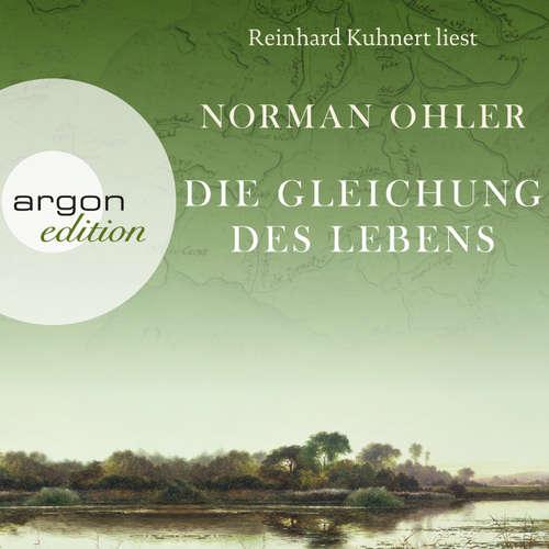 Hoerbuch Die Gleichung des Lebens (Autorisierte Lesefassung) - Norman Ohler - Reinhard Kuhnert