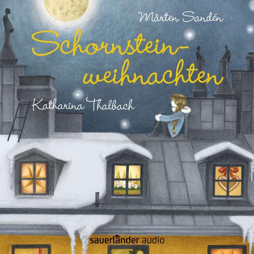 Hoerbuch Schornsteinweihnachten - Mårten Sandén - Katharina Thalbach