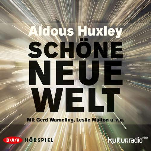 Hoerbuch Schöne neue Welt (Hörspiel) - Aldous Huxley - Gerd Wameling