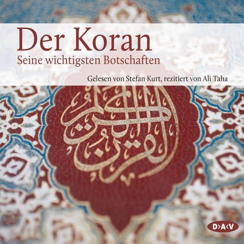 Hoerbuch Der Koran - Die wichtigsten Suren (Lesung) - Angelika Neuwirth (Hg.) - Stefan Kurt