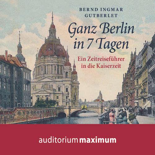 Ganz Berlin in 7 Tagen