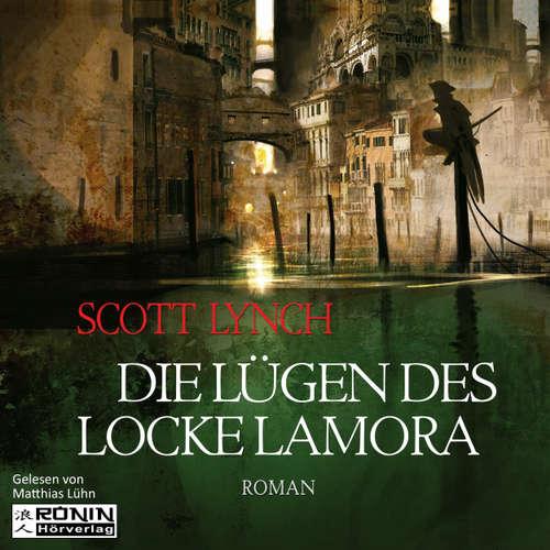 Hoerbuch Die Lügen des Locke Lamora - Gentleman Bastard 1 - Scott Lynch - Matthias Lühn