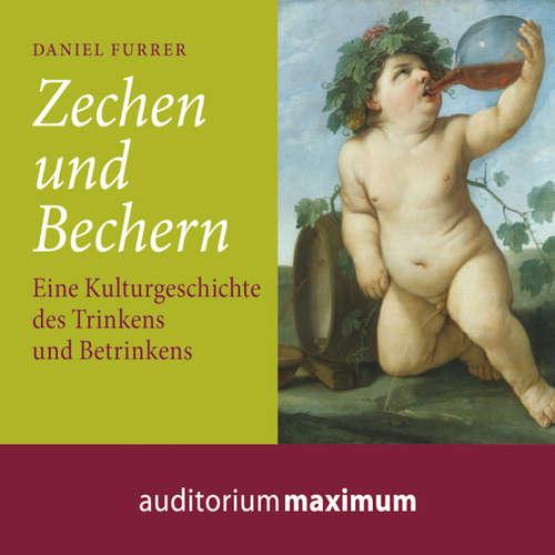 Hoerbuch Zechen und Bechern - Daniel Furrer - Martin Falk
