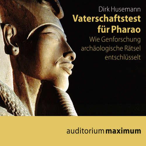 Hoerbuch Vaterschaftstest für Pharao - Dirk Husemann - Kerstin Hoffmann