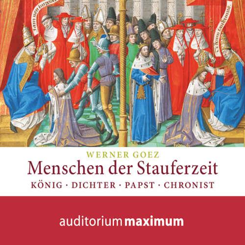 Hoerbuch Menschen der Stauferzeit - Elke Goez - Klaus Zippel