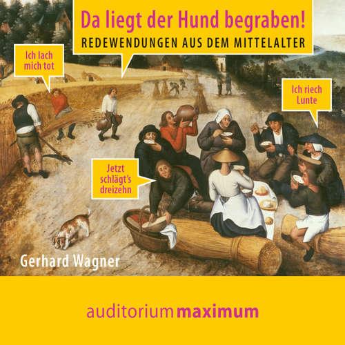 Da liegt der Hund begraben! - Redewendungen aus dem Mittelalter