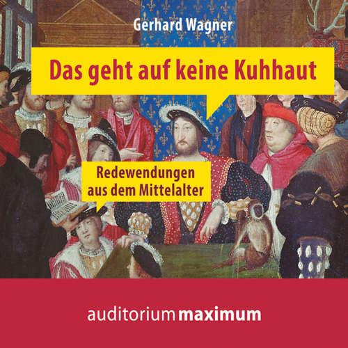 Das geht auf keine Kuhhaut - Redewendungen aus dem Mittelalter - Redewendungen aus dem Mittelalter