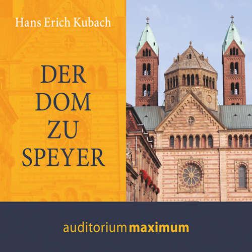 Hoerbuch Der Dom zu Speyer - Hans Kubach - Martin Falk