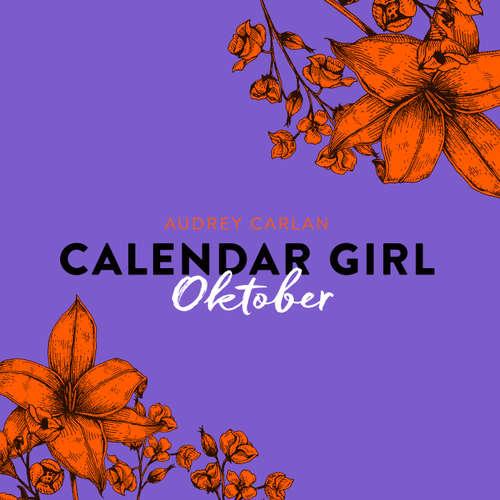 Hoerbuch Oktober - Calendar Girl 10 - Audrey Carlan - Dagmar Bittner