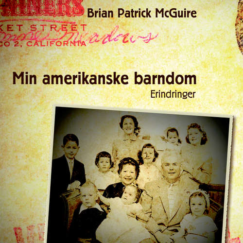 Audiokniha Min amerikanske barndom - Brian Patrick McGuire - Jesper Bøllehuus