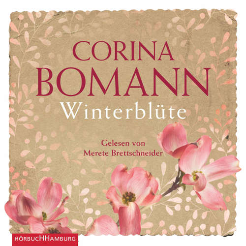 Hoerbuch Winterblüte - Corina Bomann - Merete Brettschneider