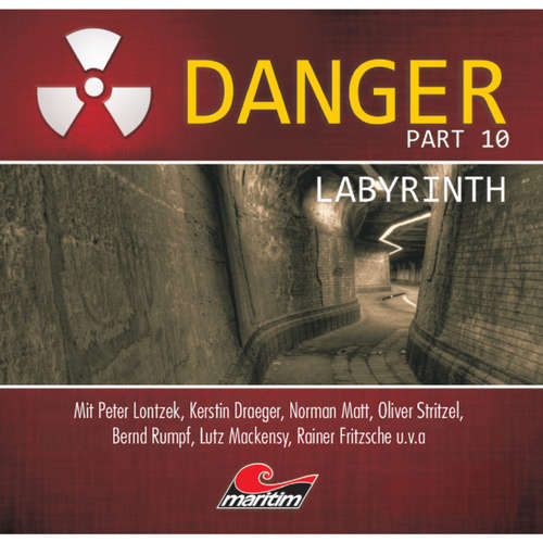 Hoerbuch Danger, Part 10: Labyrinth - Thomas Tippner - Peter Lontzek