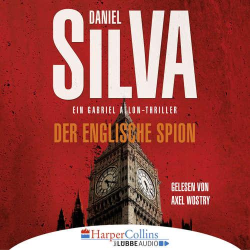 Hoerbuch Der englische Spion - Daniel Silva - Axel Wostry