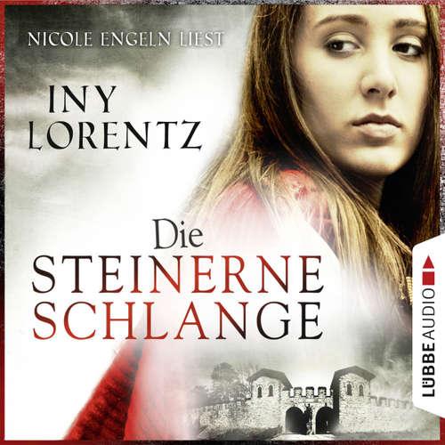 Hoerbuch Die steinerne Schlange - Iny Lorentz - Nicole Engeln