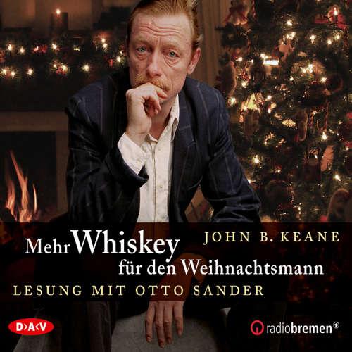 Hoerbuch Mehr Whiskey für den Weihnachtsmann (Lesung) - John B. Keane - Otto Sander
