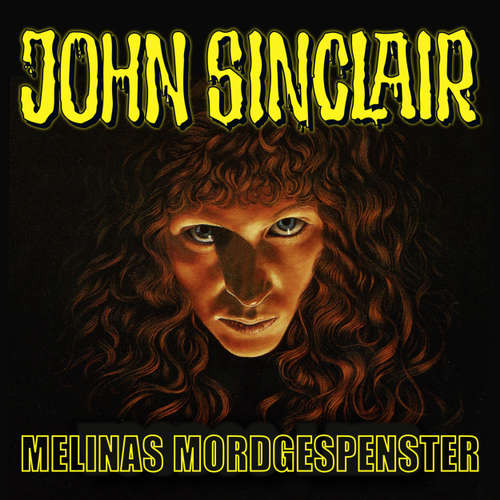 John Sinclair, Sonderedition 6: Melinas Mordgespenster