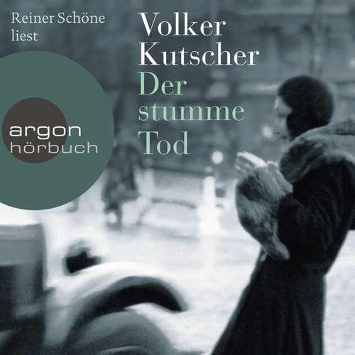 Hoerbuch Der stumme Tod (Autorisierte Lesefassung) - Volker Kutscher - Reiner Schöne