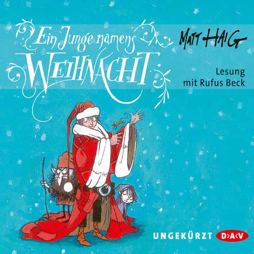 Hoerbuch Ein Junge namens Weihnacht - Matt Haig - Rufus Beck