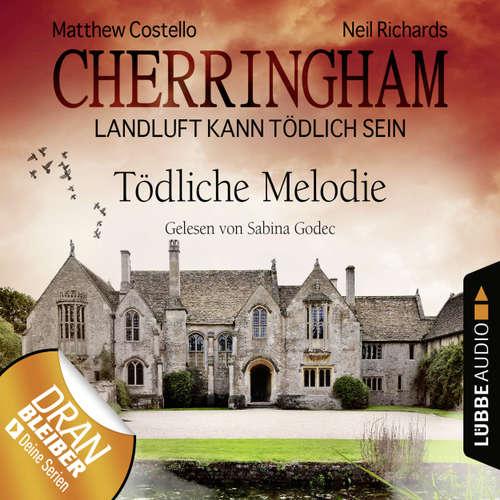 Hoerbuch Cherringham - Landluft kann tödlich sein, Folge 22: Tödliche Melodie - Matthew Costello - Sabina Godec