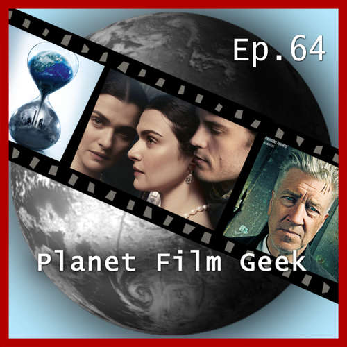 Hoerbuch Planet Film Geek, PFG Episode 64: Barry Seal - Only in America, The Circle, Meine Cousine Rachel - Johannes Schmidt - Johannes Schmidt
