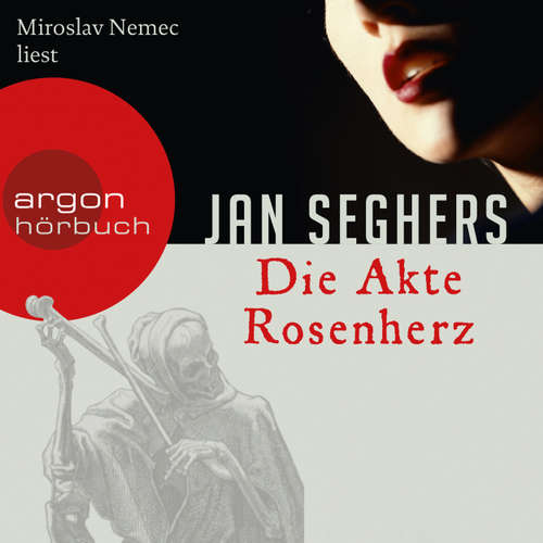 Hoerbuch Die Akte Rosenherz (Autorisierte Lesefassung) - Jan Seghers - Miroslav Nemec