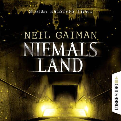 Hoerbuch Niemalsland - Neil Gaiman - Stefan Kaminski