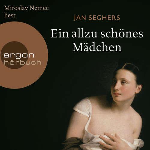 Hoerbuch Ein allzu schönes Mädchen (Autorisierte Lesefassung) - Jan Seghers - Miroslav Nemec