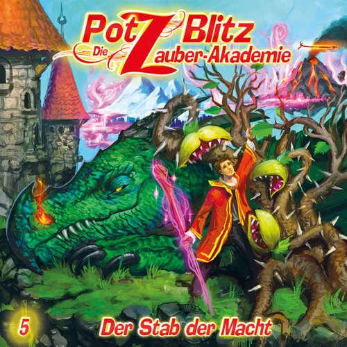 Hoerbuch Potz Blitz - Die Zauberakademie, Folge 5: Der Stab der Macht - Christoph Piasecki - Jürgen Thormann