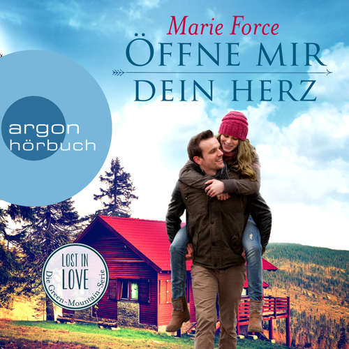 Hoerbuch Öffne mir dein Herz - Lost in Love - Die Green-Mountain-Serie 6 - Marie Force - Christiane Marx