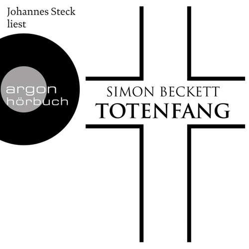 Hoerbuch Totenfang - Simon Beckett - Johannes Steck