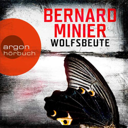 Hoerbuch Wolfsbeute - Bernard Minier - Johannes Steck
