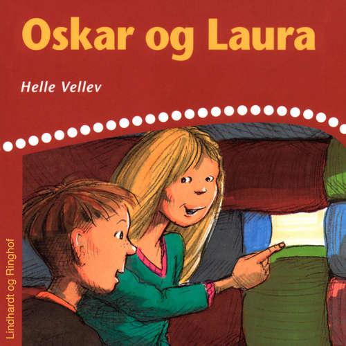 Audiokniha Oskar og Laura - Helle Kloppenborg - Grete Sonne
