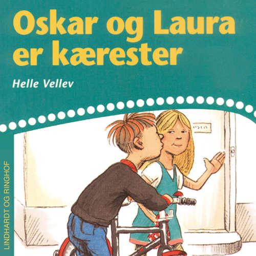 Audiokniha Oskar og Laura er kærester - Helle Kloppenborg - Grete Sonne
