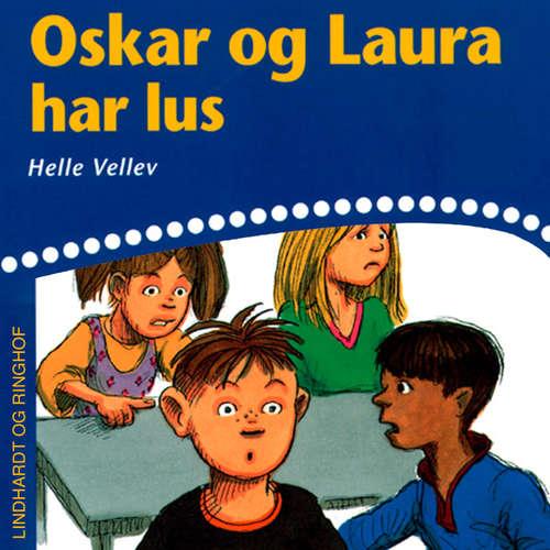 Audiokniha Oskar og Laura har lus - Helle Kloppenborg - Grete Sonne