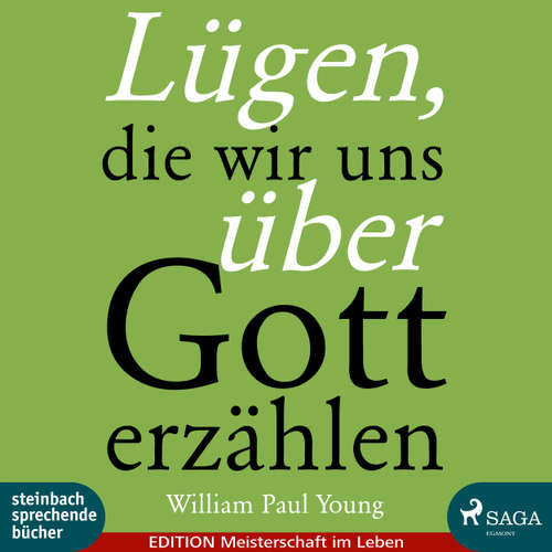 Hoerbuch Lügen, die wir uns über Gott erzählen - William Paul Young - Thorsten Breitfeldt