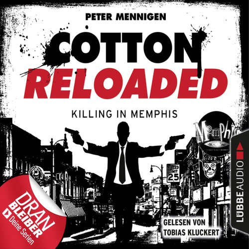 Hoerbuch Jerry Cotton, Cotton Reloaded, Folge 49: Killing in Memphis - Peter Mennigen - Tobias Kluckert