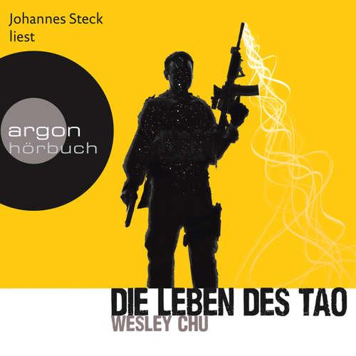 Hoerbuch Die Leben des Tao - Wesley Chu - Johannes Steck