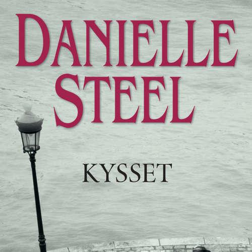 Audiokniha Kysset - Danielle Steel - Ann-Britt Mathisen