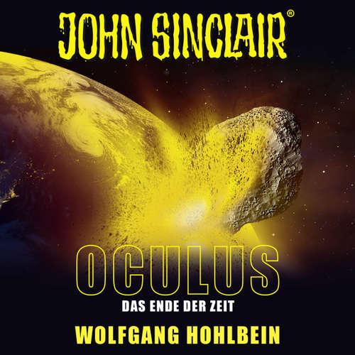 Hoerbuch John Sinclair, Sonderedition 9: Oculus - Das Ende der Zeit - Wolfgang Hohlbein - Dietmar Wunder