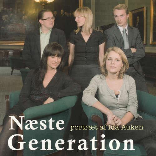 Audiokniha Næste generation - et portræt af Ida Auken - Anders Wendt Jensen - Tina Kruse Andersen