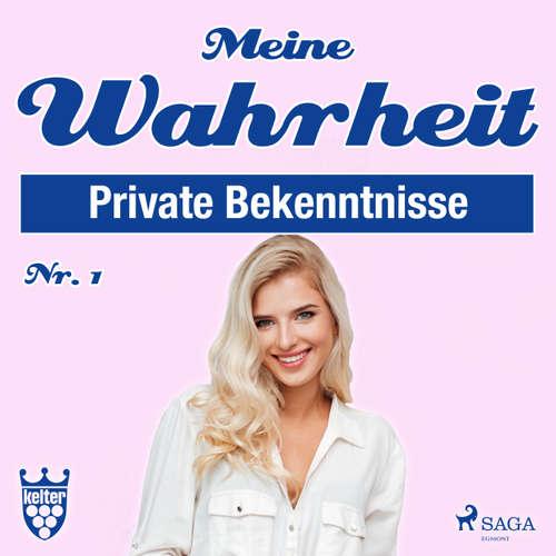 Hoerbuch Meine Wahrheit, 1: Private Bekenntnisse - Diverse Autoren - Claudia Adjei
