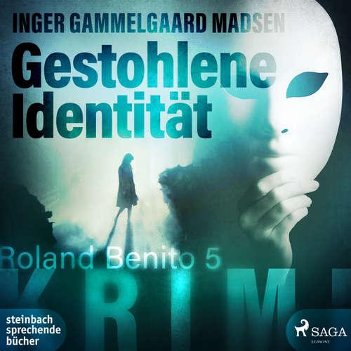 Hoerbuch Gestohlene Identität - Rolando Benito 5 - Inger Gammelgaard Madsen - Heidi Jürgens