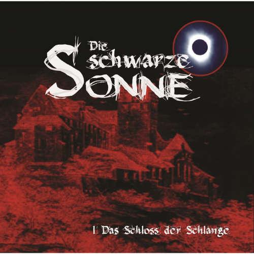 Die schwarze Sonne, Folge 1: Das Schloss der Schlange