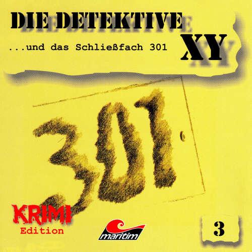 Hoerbuch Die Detektive XY, Folge 3: ...und das Schließfach 301 - Hans-Joachim Herwald - Günther Dockerill