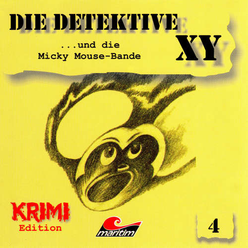 Hoerbuch Die Detektive XY, Folge 4: ...und die Micky Mouse-Bande - Hans-Joachim Herwald - Günther Dockerill