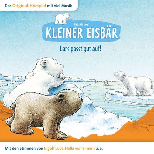 Hoerbuch Kleiner Eisbär, Lars passt gut auf! - Hans de Beer - Natascha Cham