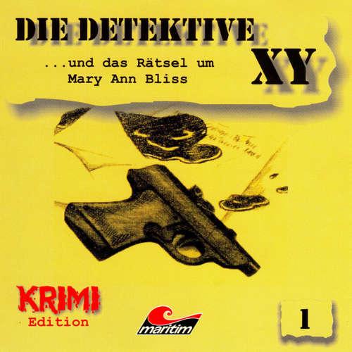 Hoerbuch Die Detektive XY, Folge 1: ...und das Rätsel um Mary Ann Bliss - Hans-Joachim Herwald - Günther Dockerill
