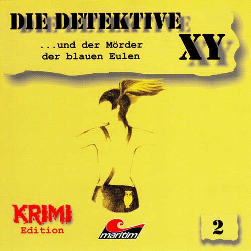 Hoerbuch Die Detektive XY, Folge 2: ...und der Mörder der blauen Eulen - Hans-Joachim Herwald - Günther Dockerill