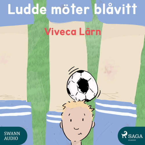 Audiokniha Ludde möter blåvitt - Viveca Lärn - Ida Olsson